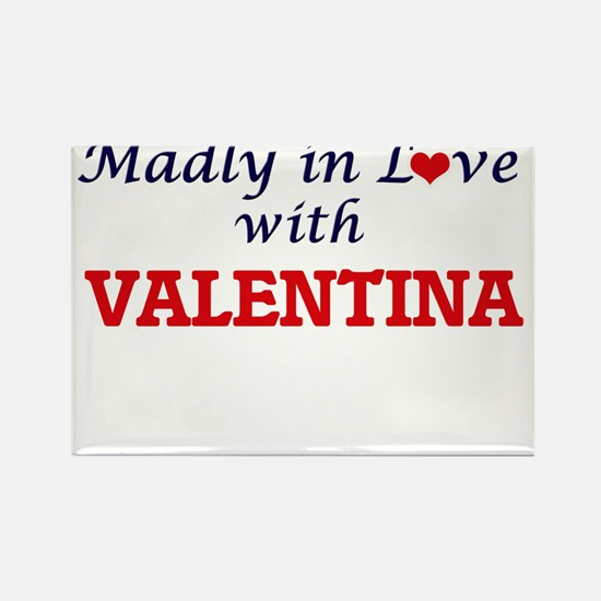 Madly in Love with Valentina Magnets