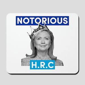 Notorious H.r.c Mousepad