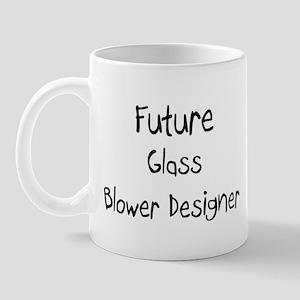 Future Glass Blower Designer Mug