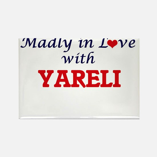 Madly in Love with Yareli Magnets