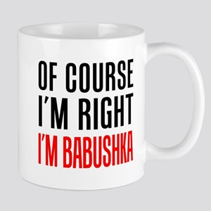 I'm Right Babushka Drinkware Mugs