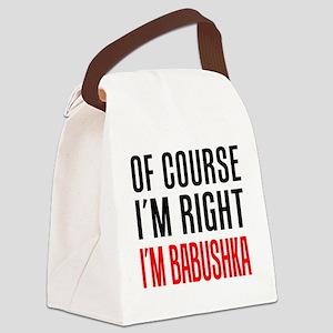 I'm Right Babushka Drinkware Canvas Lunch Bag