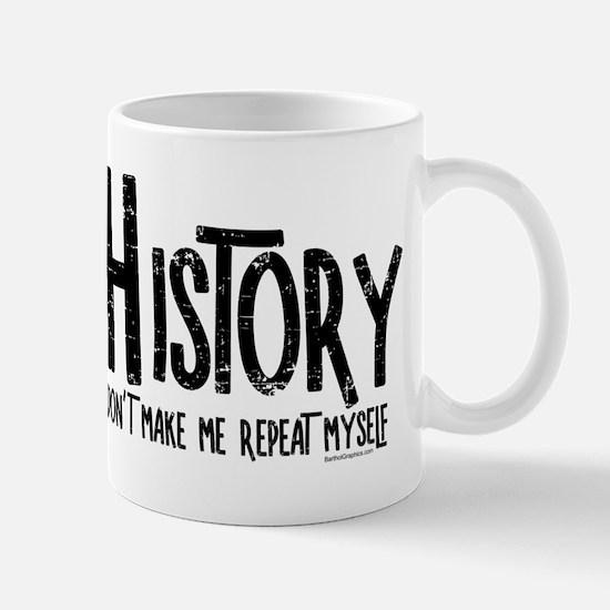 Repeat History Rough Text Mugs
