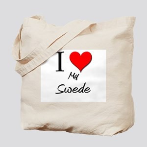 I Love My Swede Tote Bag