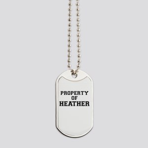 Property of HEATHER Dog Tags