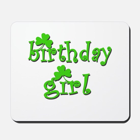 Irish Birthday Girl Mousepad