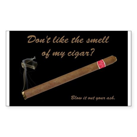 """Tell a cigar hater to """"Blow it out your ash!"""" Stic"""