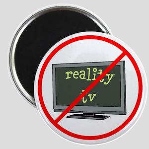 No reality tv Magnets
