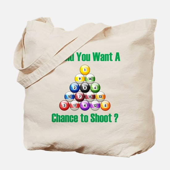 Chance To Shoot Tote Bag