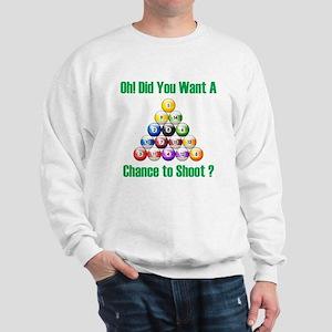 Chance To Shoot Sweatshirt