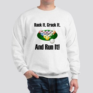 Rack It, Crack It Sweatshirt