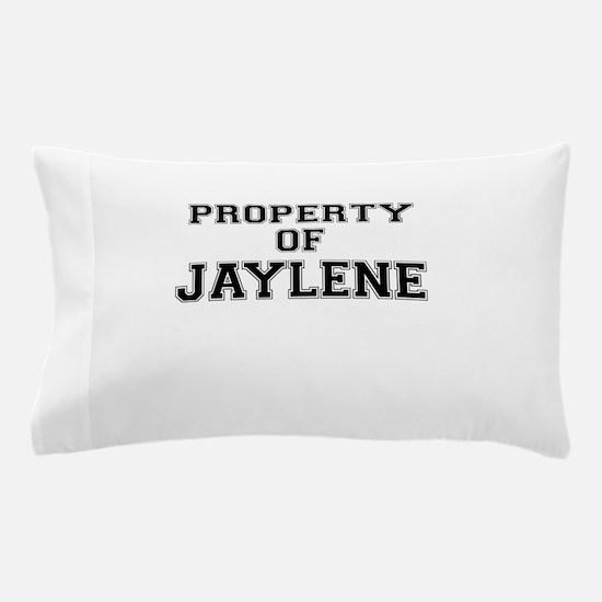 Property of JAYLENE Pillow Case