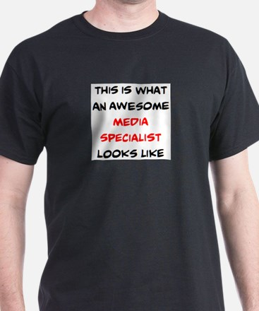 awesome media specialist T-Shirt