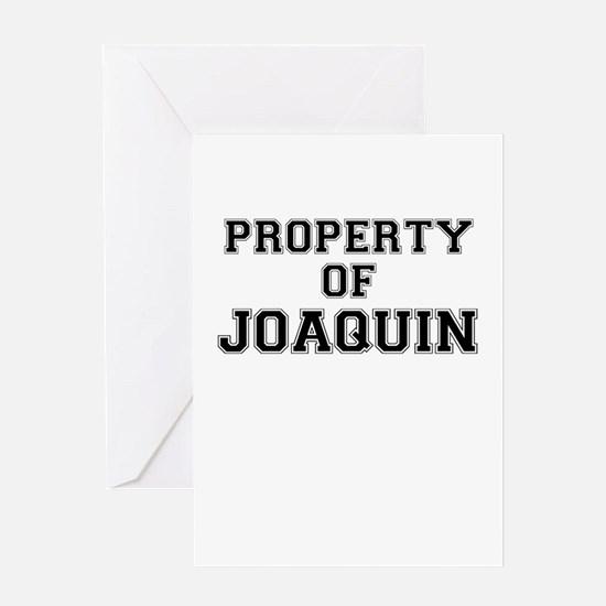 Property of JOAQUIN Greeting Cards