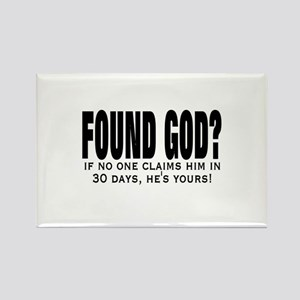 FOUND GOD? (IF NO ONE CLAIMS Rectangle Magnet
