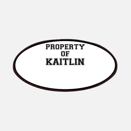 Property of KAITLIN Patch