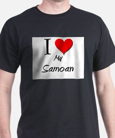 I Love My Samoan T-Shirt