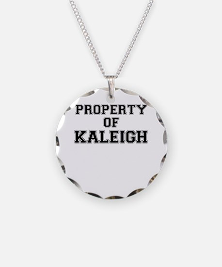 Property of KALEIGH Necklace