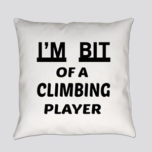 I'm bit of a Climbing player Everyday Pillow
