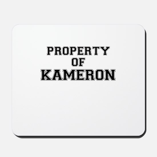 Property of KAMERON Mousepad
