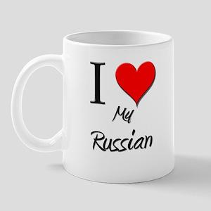 I Love My Russian Mug
