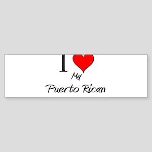 I Love My Puerto Rican Bumper Sticker