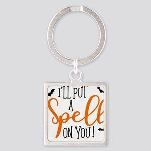 SPELL ON YOU Keychains