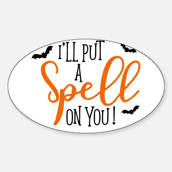 SPELL ON YOU Decal