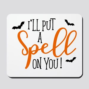 SPELL ON YOU Mousepad