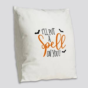 SPELL ON YOU Burlap Throw Pillow