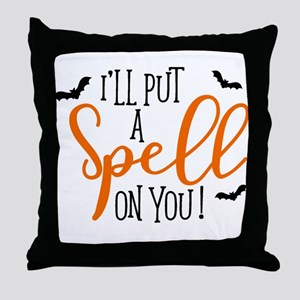 SPELL ON YOU Throw Pillow