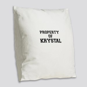 Property of KRYSTAL Burlap Throw Pillow