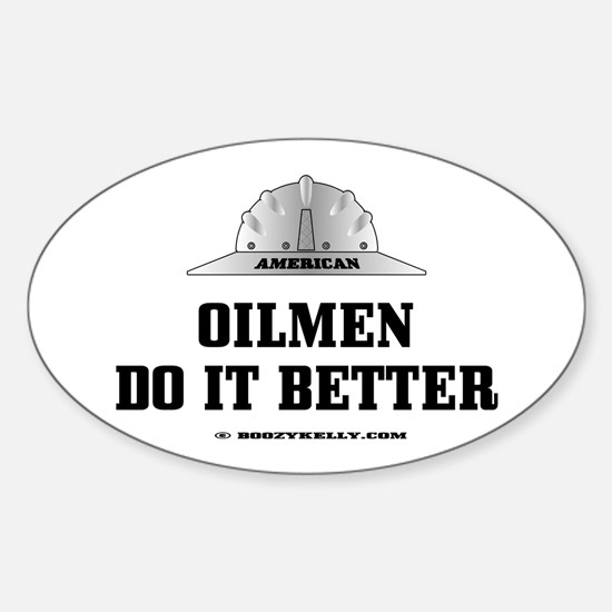 American Oilmen Do It Better Oval Decal
