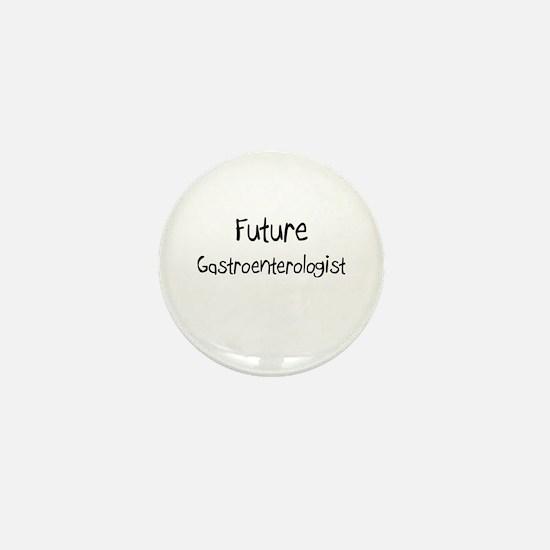 Future Gastroenterologist Mini Button