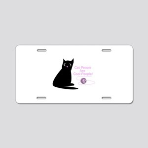 Cat People Are Cool People! Aluminum License Plate