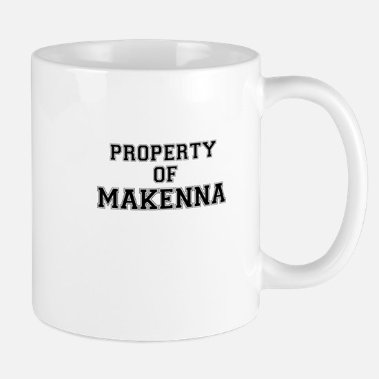 Property of MAKENNA Mugs