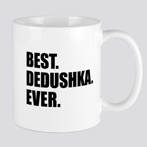 Best Dedushka Ever Drinkware Mugs