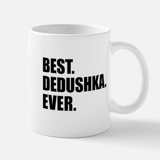 Best Dedushka Ever Drinkware Mugs