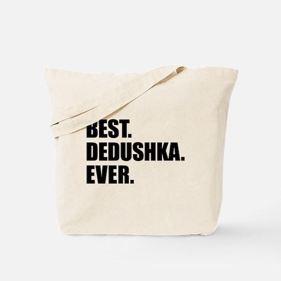 Best Dedushka Ever Drinkware Tote Bag