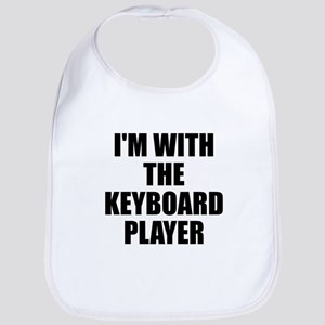 I'm with the keyboard player Bib