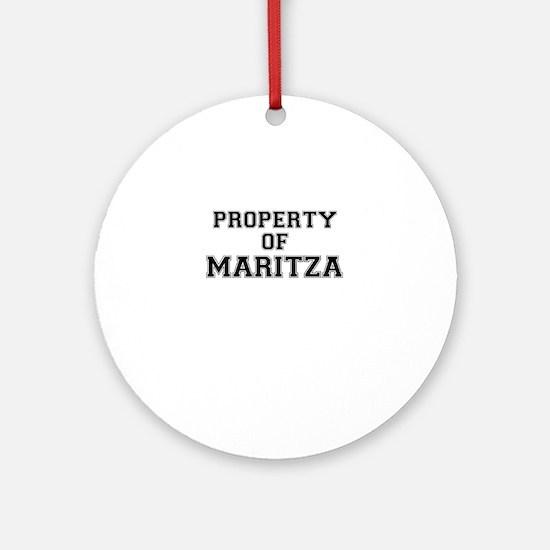 Property of MARITZA Round Ornament