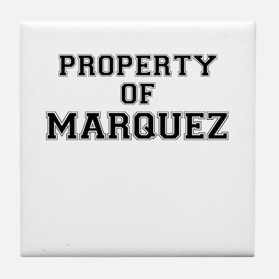 Property of MARQUEZ Tile Coaster