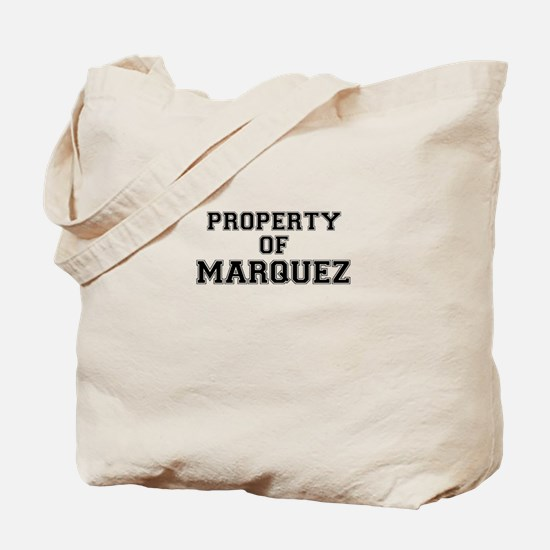 Property of MARQUEZ Tote Bag