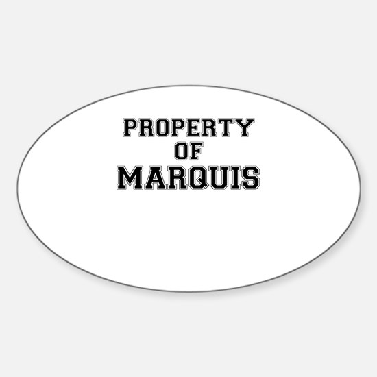 Property of MARQUIS Decal