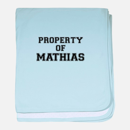 Property of MATHIAS baby blanket