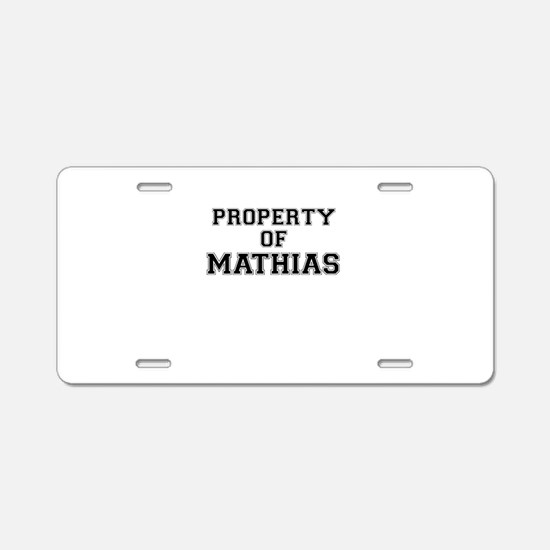 Property of MATHIAS Aluminum License Plate