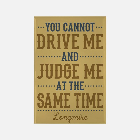 Drive Me And Judge Me Magnets