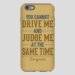 Drive Me And Judge Me iPhone 6 Plus/6s Plus Tough