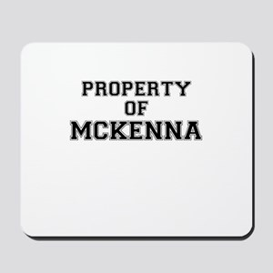 Property of MCKENNA Mousepad