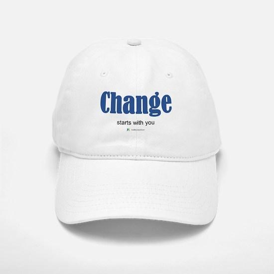 Change starts with you Baseball Baseball Baseball Cap
